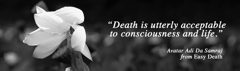 adi da samraj easy death quote